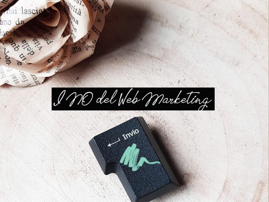 Web marketing: lo stai facendo male!