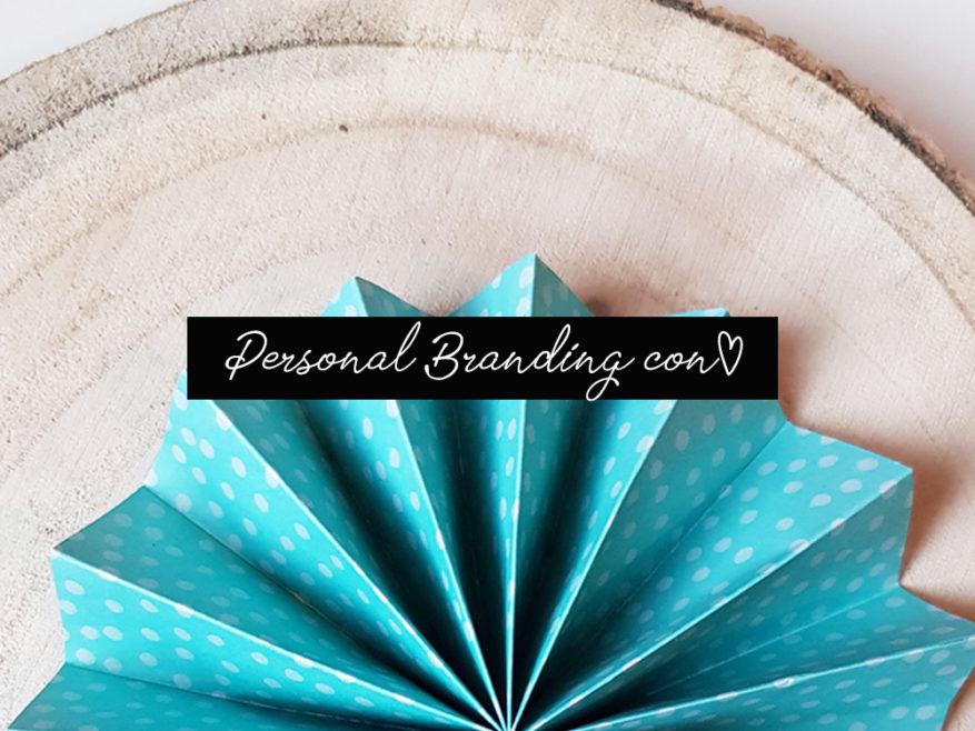 Personal Branding: costruire il tuo brand unico partendo da te stessa