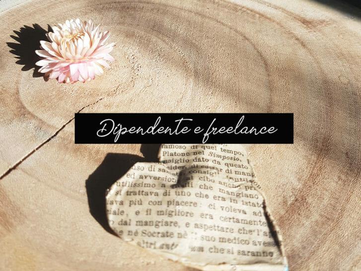 Dipendente e freelance: il piano misto per rendere sostenibile il tuo sogno